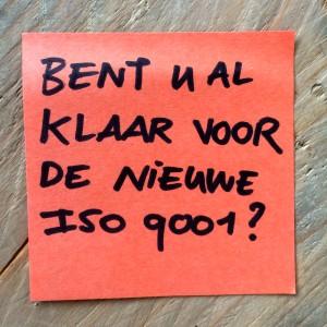 Alles over de nieuwe ISO 9001